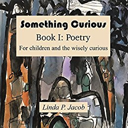 Something Curious, Book 1: Poetry